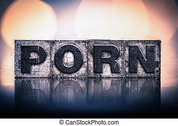 porno, concept, vendange, Letterpress, type,
