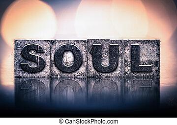 Soul Concept Vintage Letterpress Type