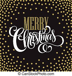 Merry Christmas lettering design Vector illustration - Merry...
