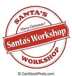 Santa workshop - Rubber stamp with text Santa workshop...