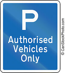 New Zealand road sign - Parking for authorised vehicles...