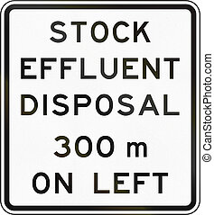 New Zealand road sign - Stock effluent disposal point ahead on left in 300 metres