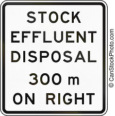New Zealand road sign - Stock effluent disposal point ahead on right in 300 metres
