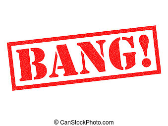 BANG red Rubber Stamp over a white background