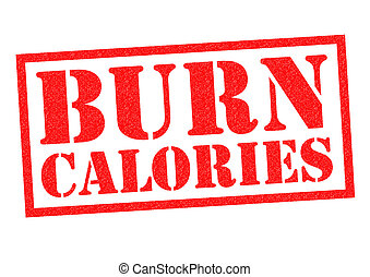 BURN CALORIES red Rubber Stamp over a white background