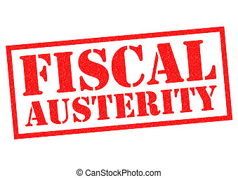 FISCAL AUSTERITY red Rubber Stamp over a white background.