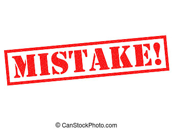 MISTAKE! red Rubber Stamp over a white background.