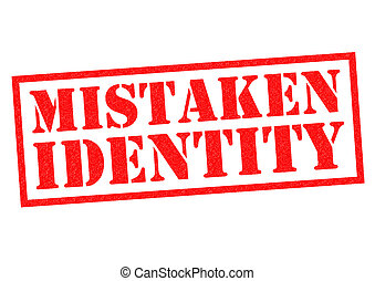 MISTAKEN IDENTITY red Rubber Stamp over a white background