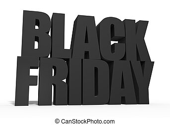 Black Friday in big and fat 3D letters
