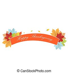 Thanksgiving day - Isolated ribbon with text and leaves for...