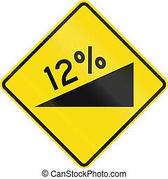 New Zealand road sign - warning of a steep upward grade
