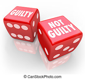 Guilty or Not 2 Red Dice Innocent Judgment Verdict Taking...