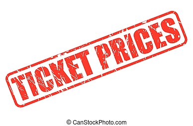 TICKET PRICES red stamp text on white