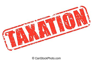 TAXATION red stamp text on white