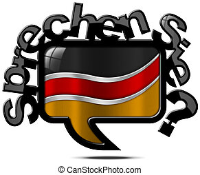 Sprechen Sie Deutsch - Speech Bubble - Speech bubble with...
