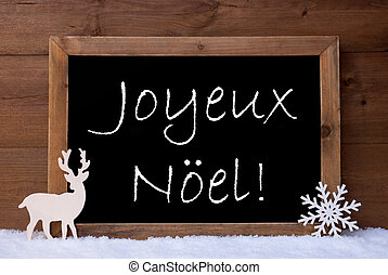 Card, Blackboard, Snow, Reindeer, Joyeux Noel Mean Christmas...