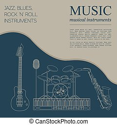 Jazz, blues, rock`n`roll band - Musical instruments graphic...
