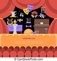 Theatre Life Concept Background - Theatre life concept with...