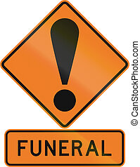 Road sign assembly in New Zealand - Funeral
