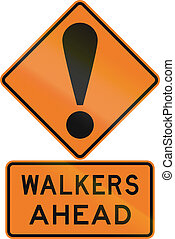 Road sign assembly in New Zealand - Walkers ahead