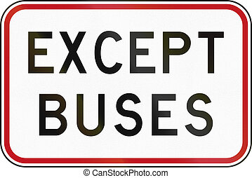 New Zealand road sign - Except buses