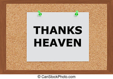 Thanks Heaven concept - Render illustration of Thanks Heaven...