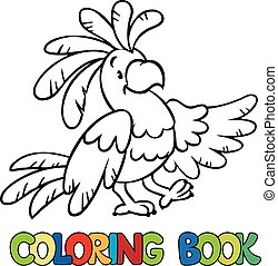 Coloring book or coloring picture of funny parrot.