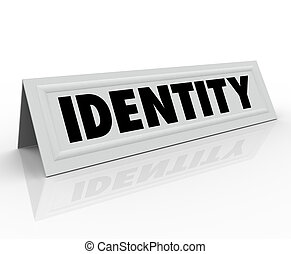 Identity Personal Character Distinctive Name Tent Card -...