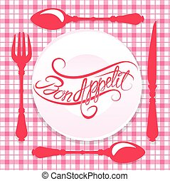 Bon appetit! Calligraphic text on plate with fork, knife and spoon, design for cafe or restaurant menu cover in pink colors.