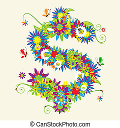 Dollar sign. Floral design. See also signs in my gallery