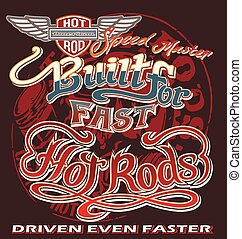 Fast Hot Rod - hot rod vintage car vector for T-shirt...