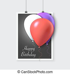 Happy Birthday Vector Poster with Balloons Realistic Vector...