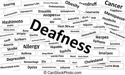 Deafness - A disease called deafness written in bold type....