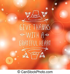 Give thanks with a grateful heart - typographic element -...