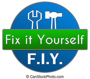 FIY - Fix It Yourself Green Blue - FIY - fix it yourself...