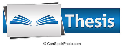 Thesis Text Blue Grey Horizontal - Thesis text written over...