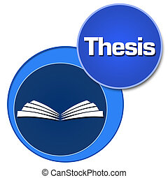 Thesis Two Blue Circles - Thesis text written over blue...
