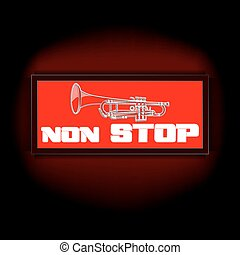 sign non-stop music with trumpet - Vector red lights that...