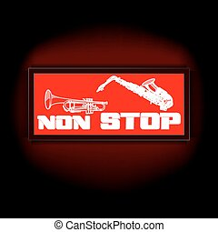 sign non-stop music with trumpet and saxophone - Vector red...