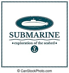 Label submarine, exploration of the seabed, lettering design