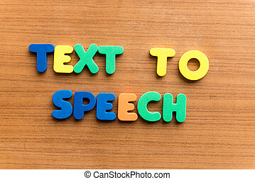text to speech colorful word on the wooden background