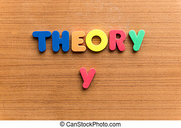 theory y colorful word on the wooden background
