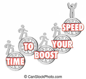 Time to Boost Your Speed Words Clocks People Increasing Fast