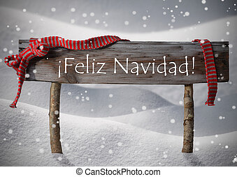 Brown Sign Feliz Navidad Means Merry Christmas,Snow,...