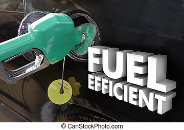 Fuel Efficient Words Gasoline Power Filling Tank Station -...