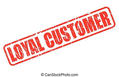 LOYAL CUSTOMER red stamp text on white
