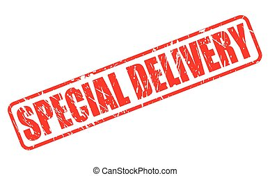 SPECIAL DELIVERY red stamp text on white