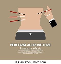 Perform Acupuncture - Perform Acupuncture Graphic Vector...