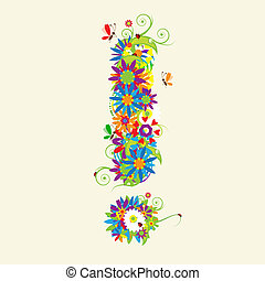 Exclamation mark. Floral design. See also signs in my gallery