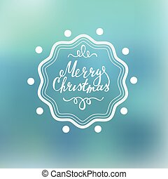 Merry Christmas Lettering on a blured background with...
